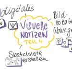 Einblicke: Sketchnotes Workshop – Visuelle Notizen für dich Teil 4